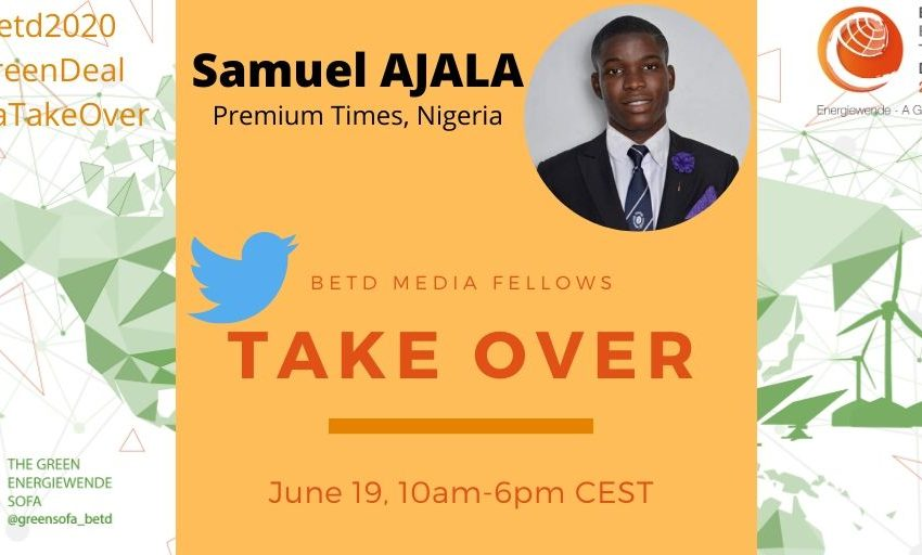 😍 👍 🌍 on Friday, June 19th, our Twitter account will be taken over by @nucjpro, #betd2020 Media Fellow and journalist at Premium Times #Nigeria. Follow his #Energiewende reporting from 10am to 6pm CEST and check out the first of many #SofaTakeOver! #betdfellows #GreenDeal https://t.co/jiuBz6NX21