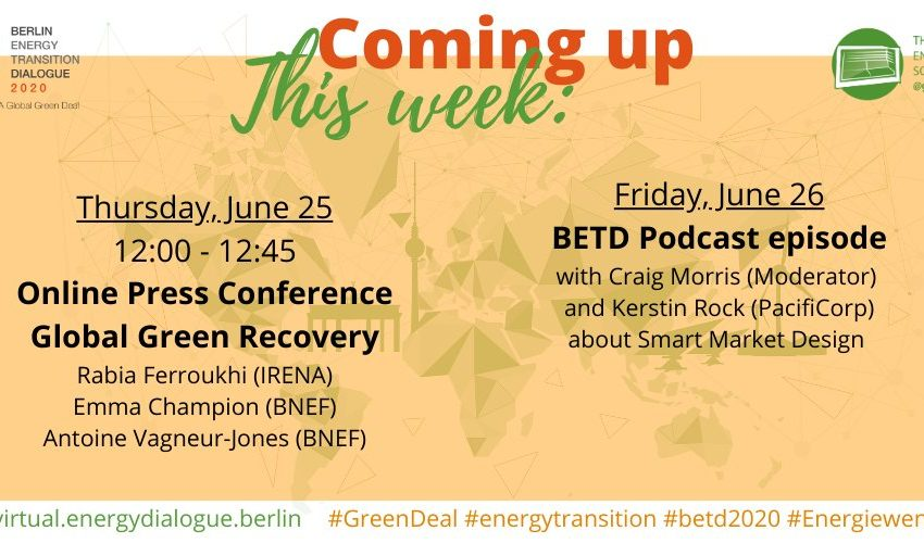 Tune in for events this week 📆 📣 #betd2020 #Energiewende 👉 Online Press Conference on Global #GreenRecovery with @RabiaFerroukhi from @IRENA, @Emma__Champion and Antoine Vagneur-Jones from @BloombergNEF.   👉 BETD Podcast with @PPchef and @Kerstin_Rock from @PacifiCorp 🍃🌊 ☀️ https://t.co/eUdBuSwaCl