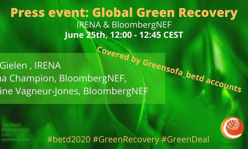 A #betd2020 press event is taking place right now: Dolf Gielen of @IRENA  and @Emma__Champion & Antoine Vagneur-Jones of @BloombergNEF will talk about the #Global #GreenRecovery!We will cover it for you, so stay tuned! :)#JointheDialogue #ItsPossible https://t.co/KSJz35dMoh