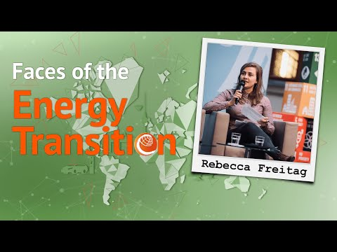 Faces of the Energy Transition: Rebecca Freitag