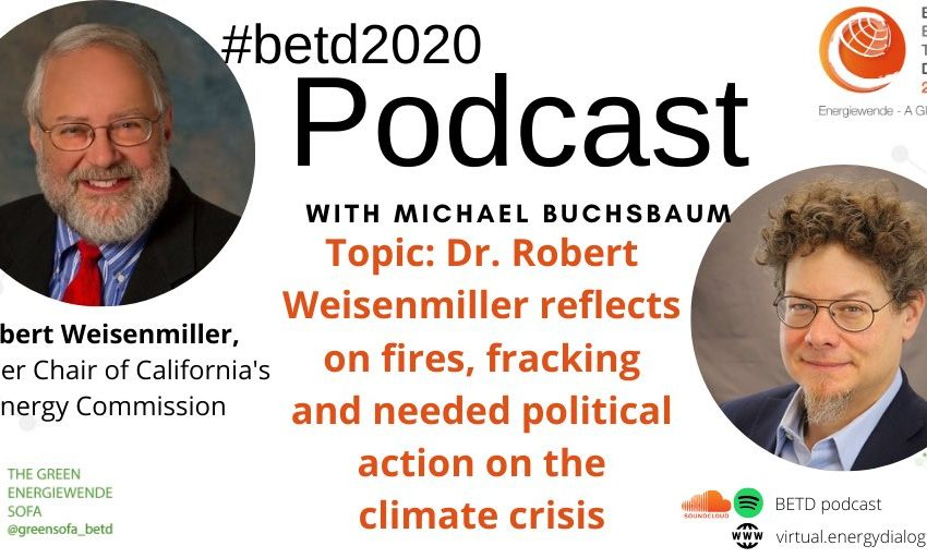 The new edition of the #betd2020 Podcast is up!@LMicalBuchsbaum sits down with Robert Weisenmiller, Former #California Energy C…