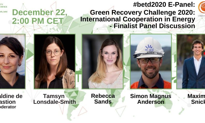 greensofa_betd: Tomorrow, a new #betd2020 e-panel is coming up! This time @geralbine sits down with the finalists of the #GreenRecoveryChallenge to discuss about their ideas for the #global #energytransition! Check it out.